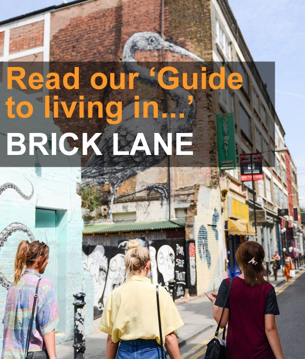 Guide to Living in Brick Lane